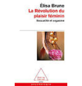 BRUNE Elisa La révolution du plaisir féminin