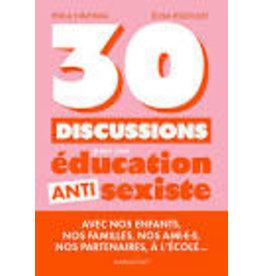 RIGOULET Elisa & HINTIKKA Pihla 30 discussions pour une éducation anti sexiste