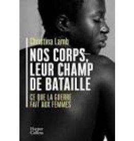 GONDRAND Fabienne (tr.) Nos Corps, Leur Champs De Bataille