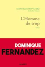 FERNANDEZ Dominique L'homme de trop
