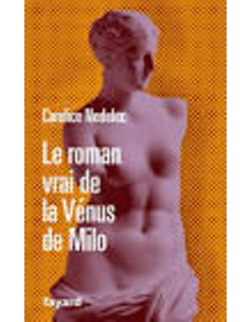 NEDELEC Candice Le romanvrai de la vénus de Milo
