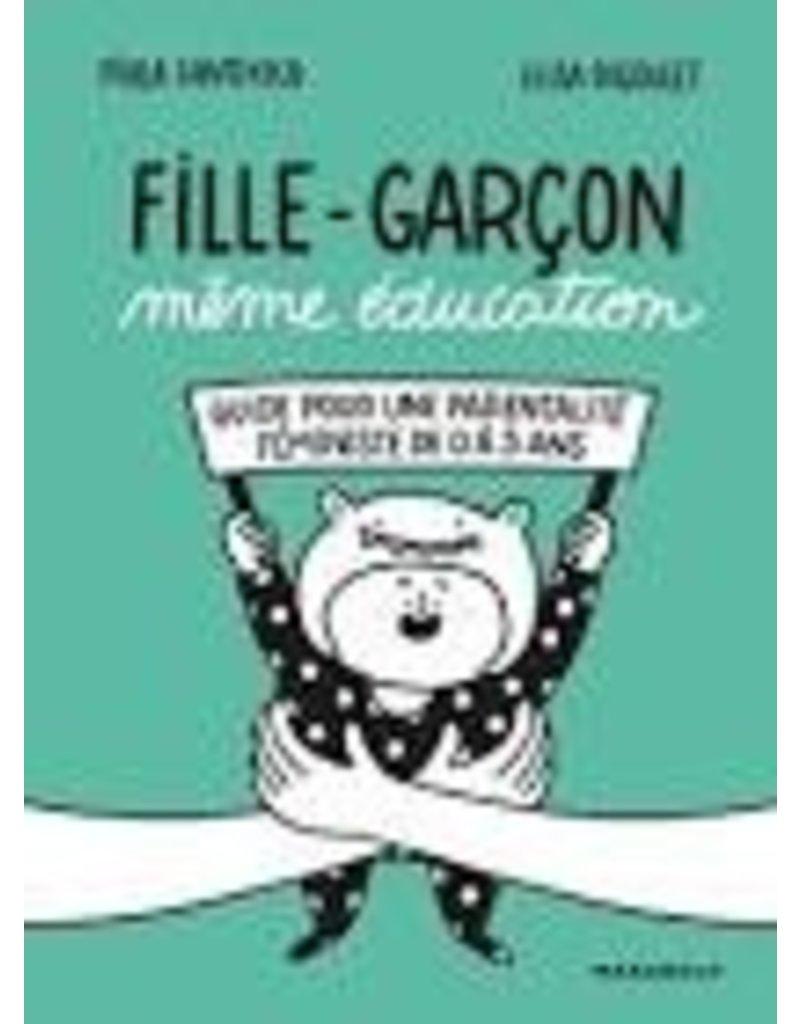 Fille-Garcon. Même éducation