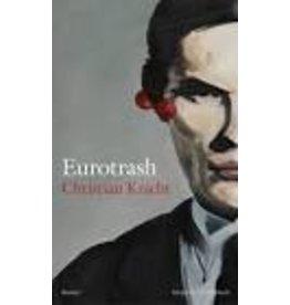 KRACHT Christian Eurotrash