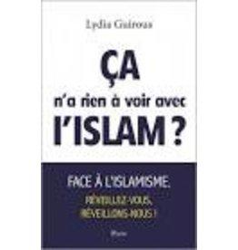 Ca n'a rien a voir avec L'Islam?