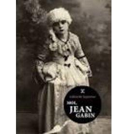 CASTAGNE Natahlie (tr.) Moi, Jean Gabin