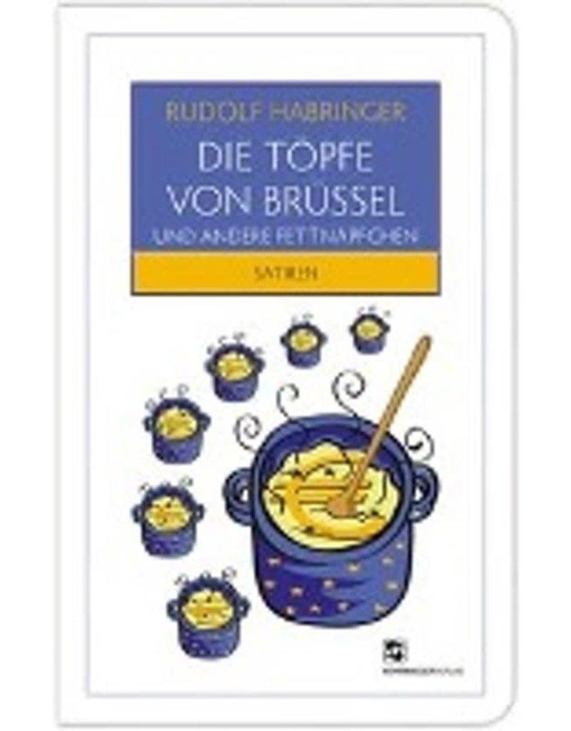 Die Töpfe von Brüssel und andere Fettnäpfchen