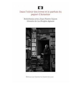 Dans l'odeur des livres et le parfum du papier d'Arménie: Entretiens avec JP Canon