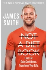 Not a diet book : lose fat, gain confidence, transform your life