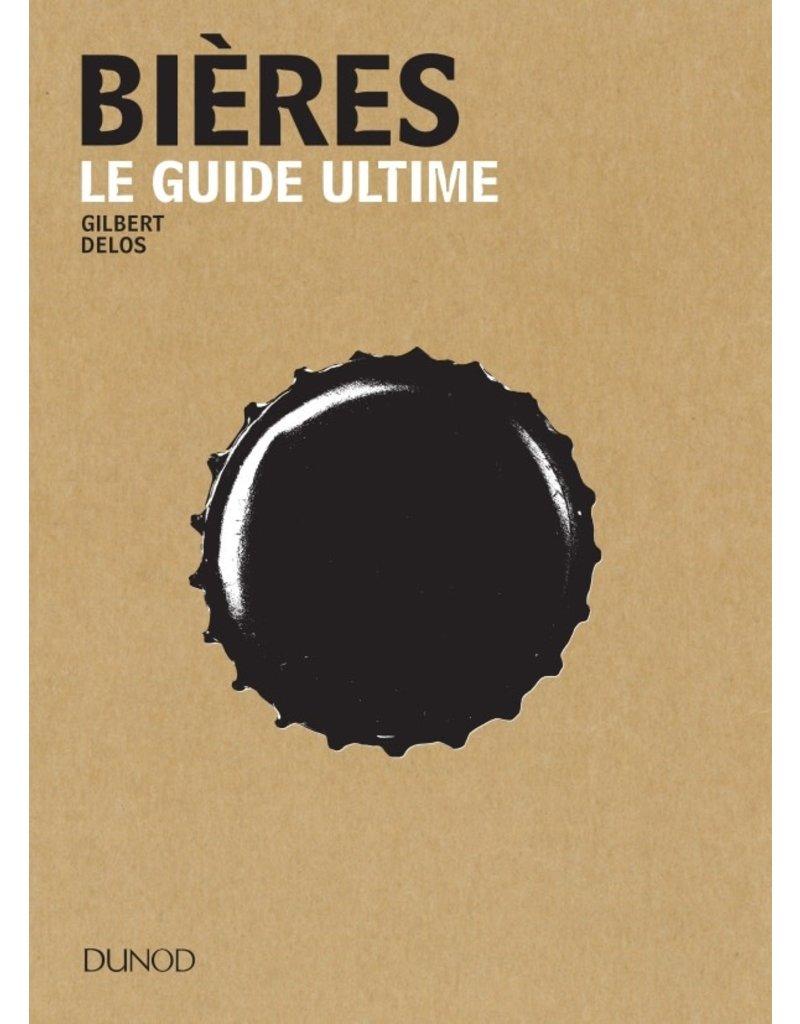 Bières le guide ultime