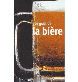FILLIPETTI Sandrine (Éd.) Le Goût De La Biere
