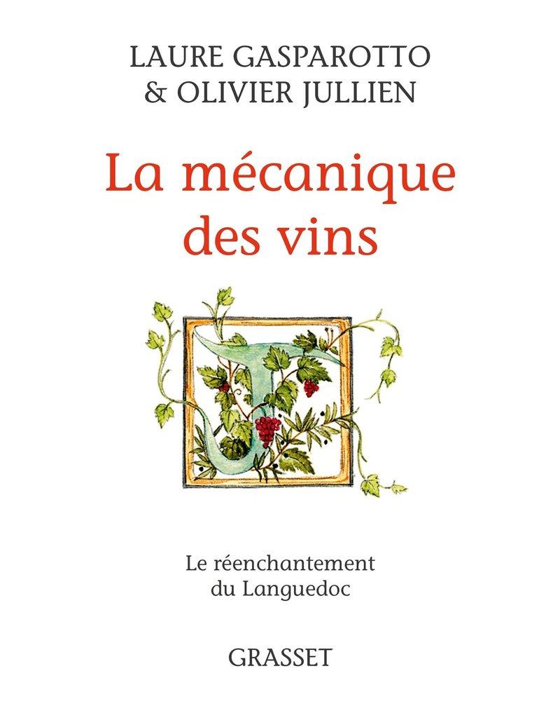 La mécanique des vins
