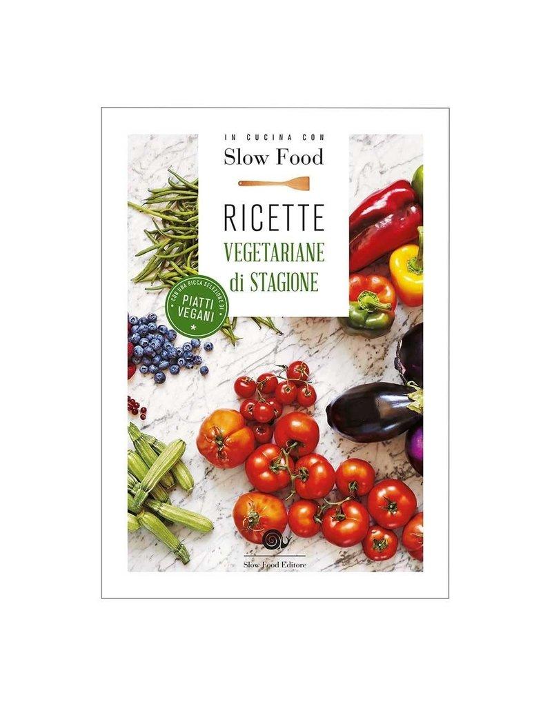 Ricette vegetariane di stagione - Slow Food