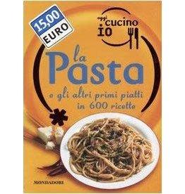 La pasta : 600 RICETTE