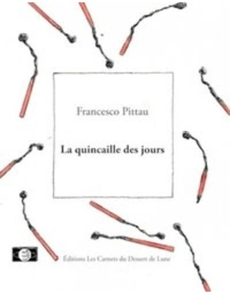 PITTAU Francesco La quincaille des jours