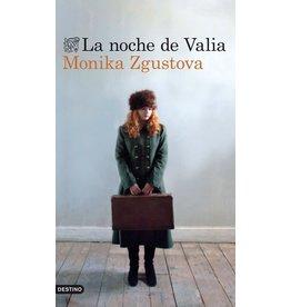 ZGUSTOVA Monika La noche de Valia