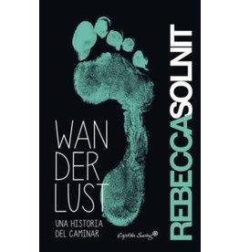 SOLNIT Rebecca Wanderlust : Una historia del caminar