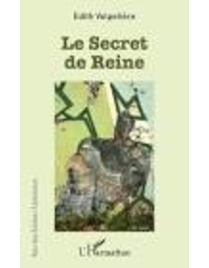LE SECRET DE REINE