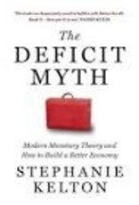 Copy of The Deficit Myth: Modern Monetary Theory and the Birth of the People's Economy
