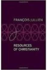 JULLIEN François Resources of Christianity