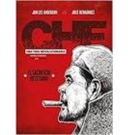 CHE - Una vida revolucionaria (El Sacrificio Necesario)