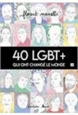 40 LGBT+ qui ont changé le monde T2