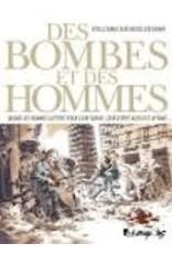Des Bombes Et Des Hommes