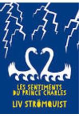 STRÖMQUIST Liv Les sentiments du prince Charles