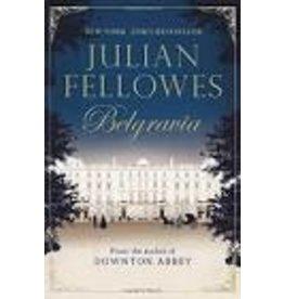 FELLOWES Julian Julian Fellowes's Belgravia