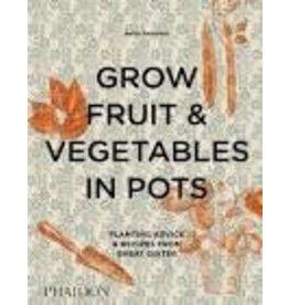 Grow fruit &vegetables in pots