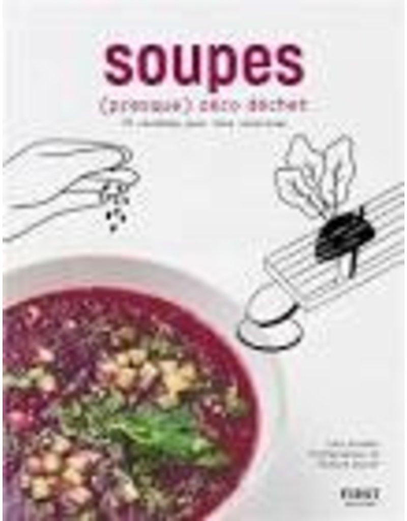 KNUDSEN Lene & al. Soupes (presque) zéro déchet