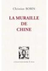 BOBIN Christian La muraille de chine