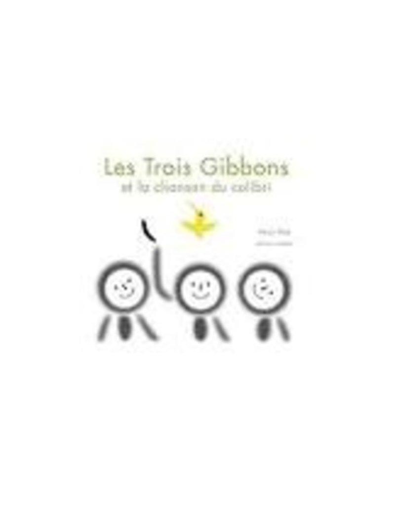 Gibbons Et La Chanson Du Colibri (Les)