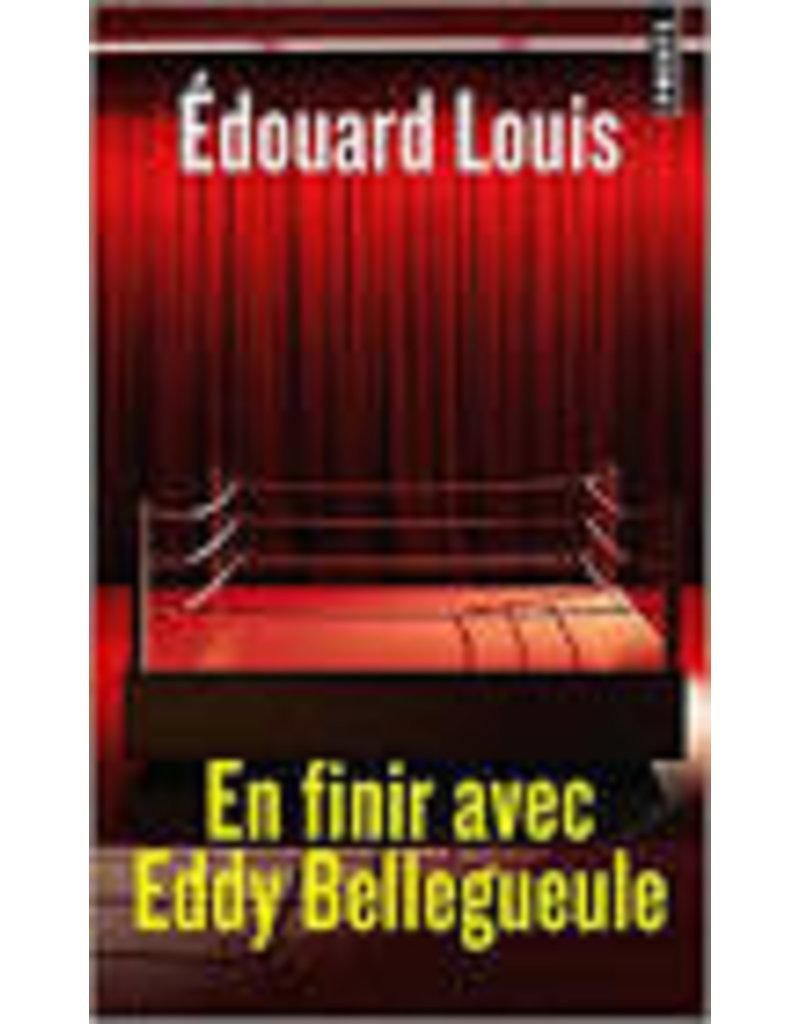 LOUIS Edouard En Finir Avec Eddy Bellegueule