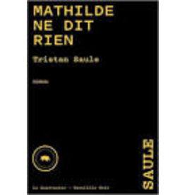 Mathilde Ne Dit Rien