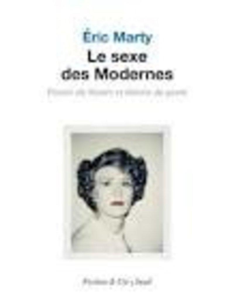 Le Sexe des Modernes : Pensee du Neutre et théorie du genre