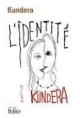 KUNDERA Milan L'identité (poche)