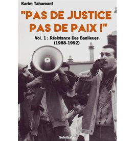 « Pas de Justice Pas de Paix » vol 1