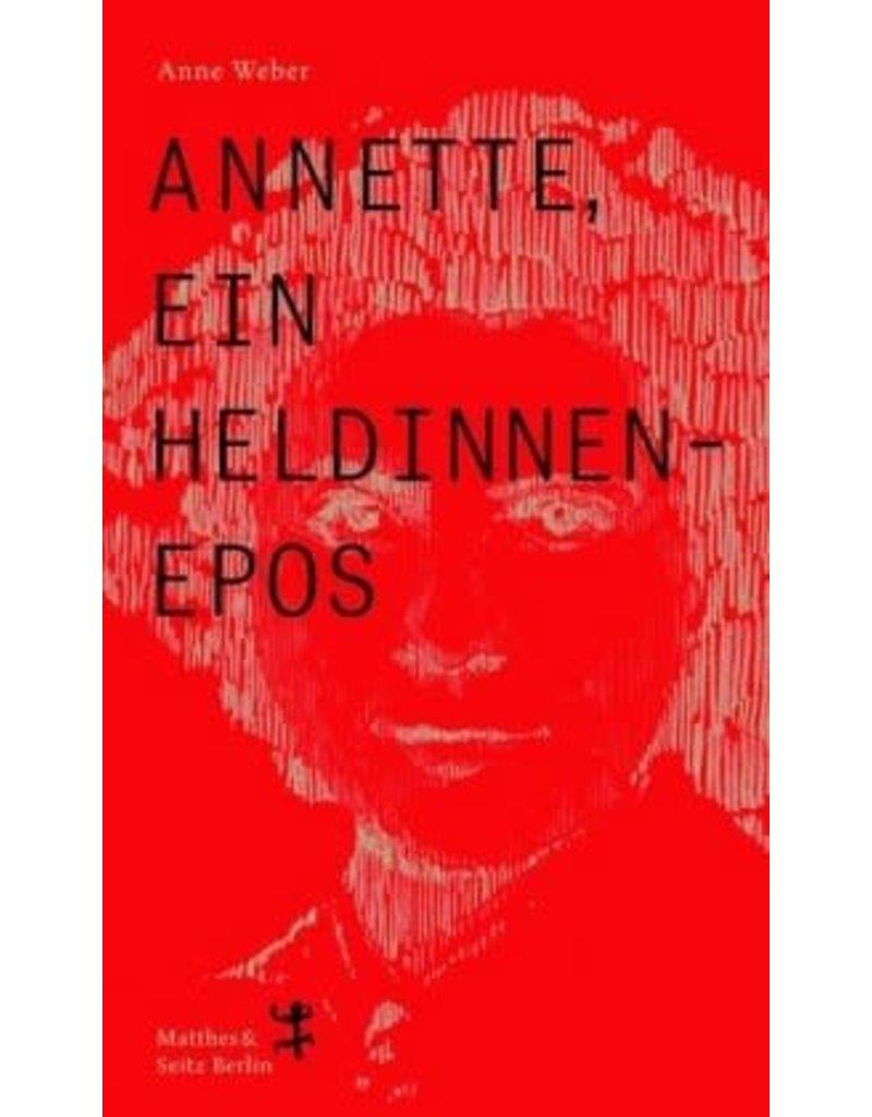 Annette, ein Heldinnenepos G