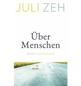 ZEH Juli Uber Menschen