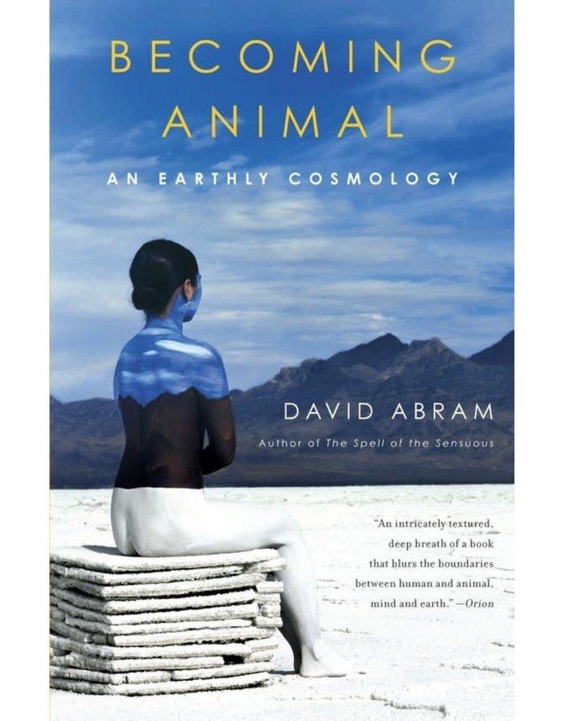 Becoming Animal : An Earthly Cosmology