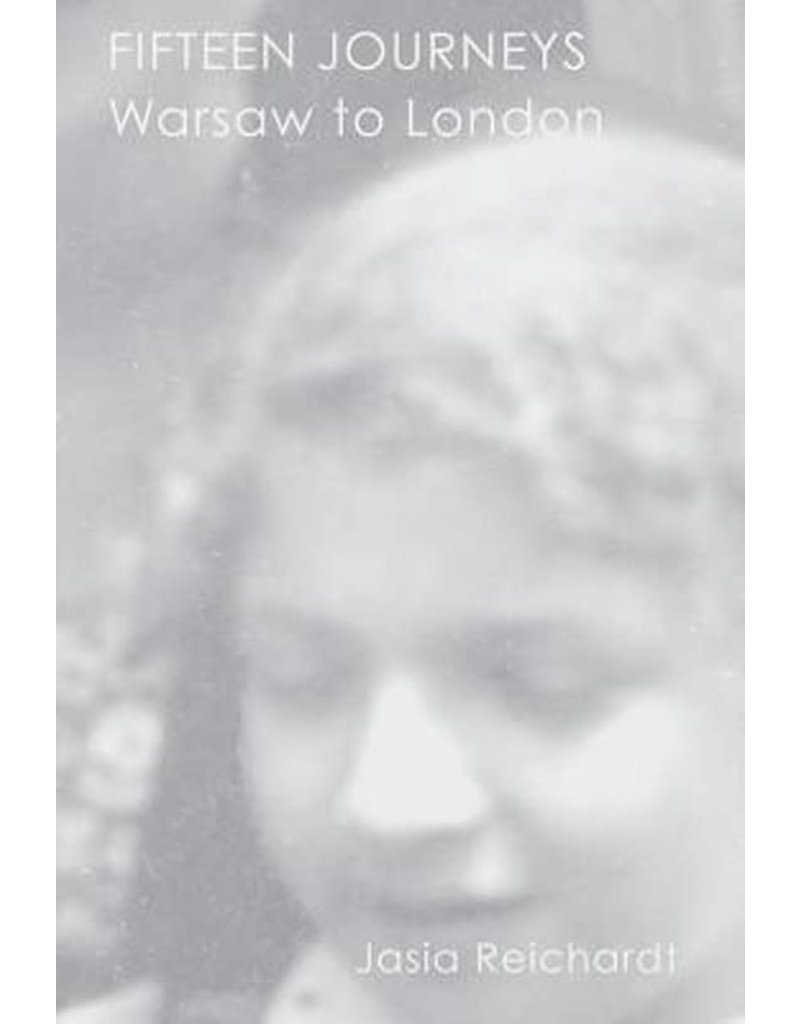 REICHARDT Jasia Fifteen Journeys : Warsaw to London