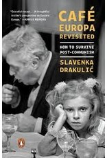 Cafe Europa Revisited : How to Survive Post-Communism