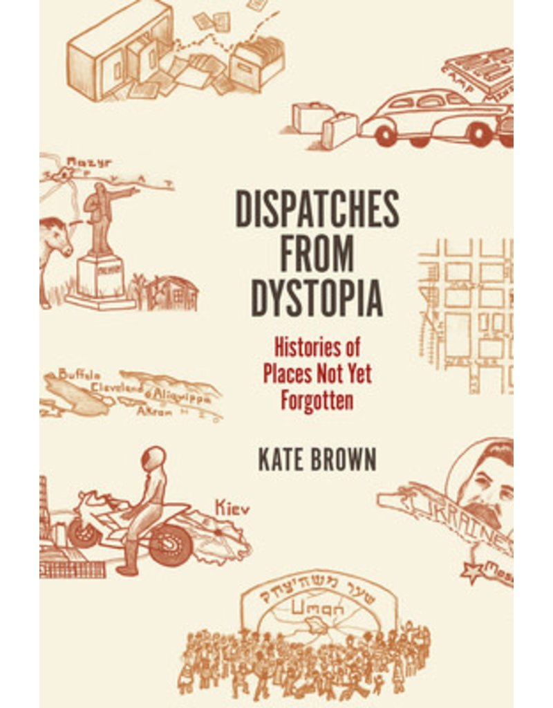 BROWN Kate Dispatches From Dystopia
