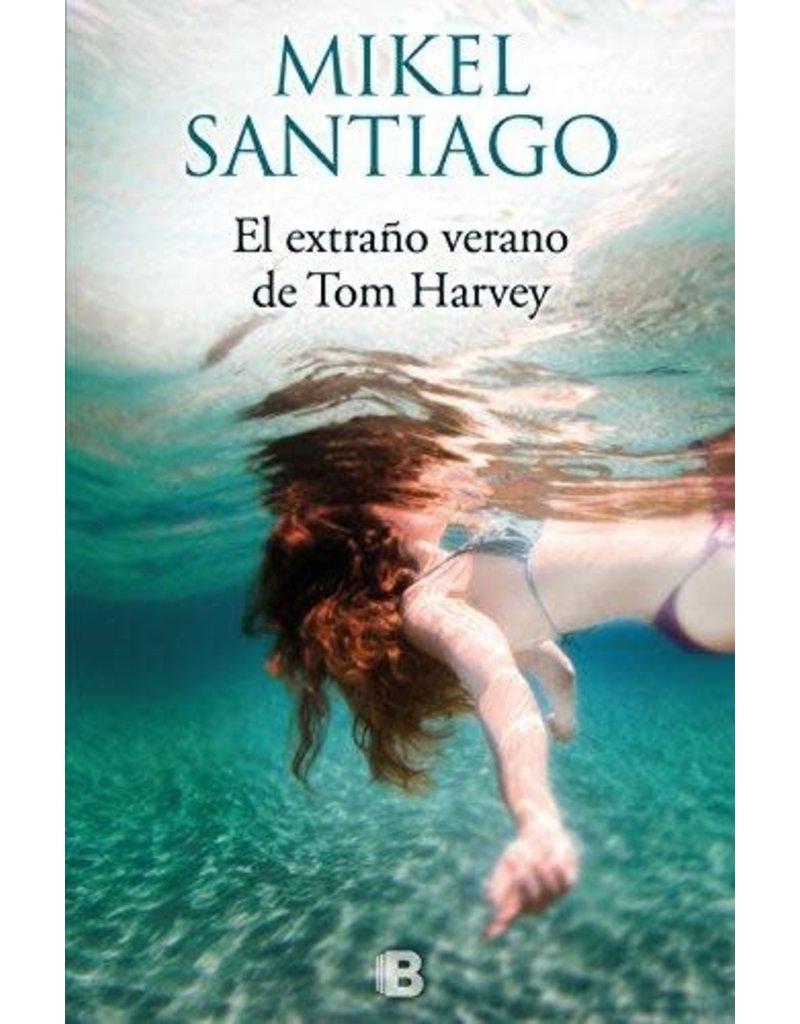 SANTIAGO Mikel EL EXTRAÑO VERANO DE TOM HARVEY