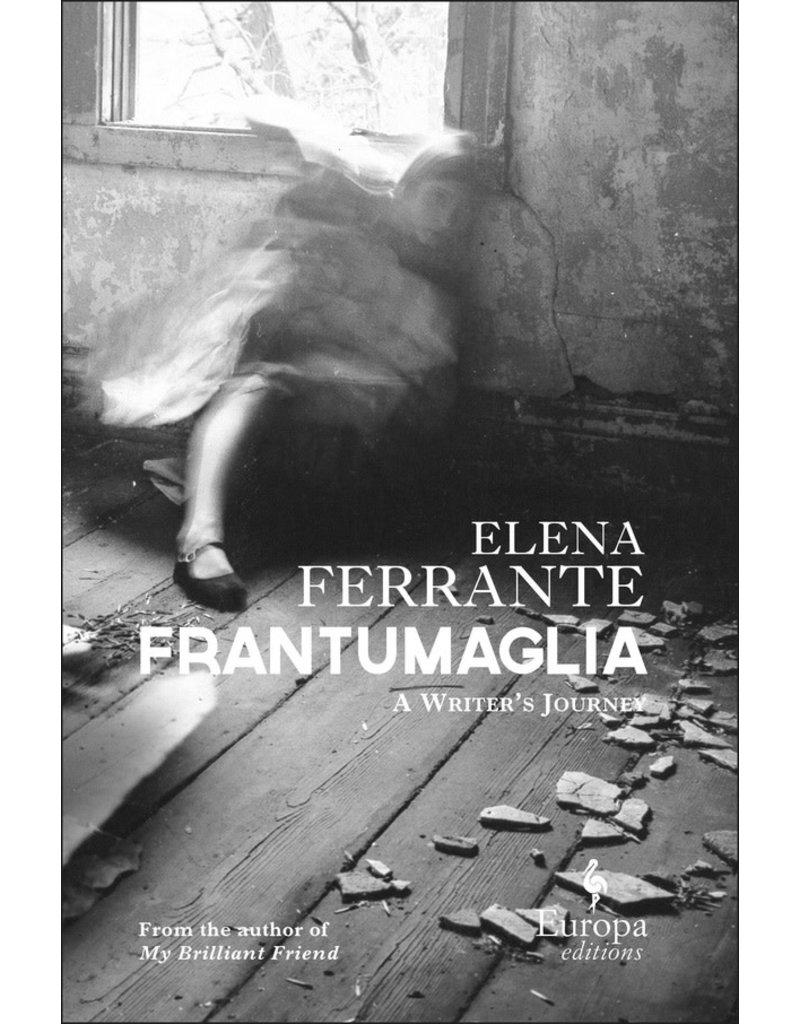 FERRANTE Elena Frantumaglia -  A writer's journey