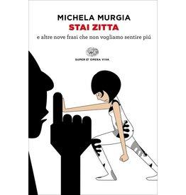 MURGIA Michela Stai zitta
