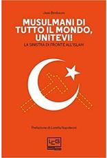 Musulmani di tutto il mondo, unitevi! La sinistra di fronte all'islam