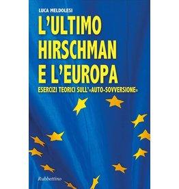 L'ultimo Hirschman e l'Europa