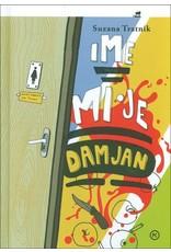 Ime mi je Damjan
