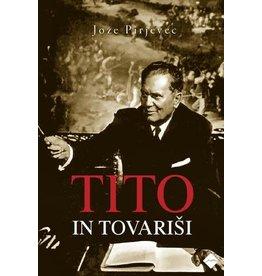 PIRJEVEC Joze Tito in Tovarisi